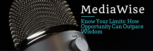 Know Your Limits: How Opportunity Can Outpace Wisdom